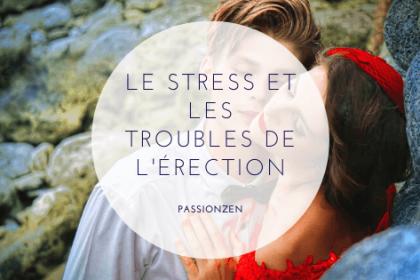 Stress et les troubles de l'érection