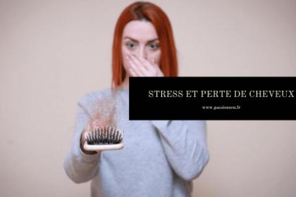 Stress et perte de cheveux