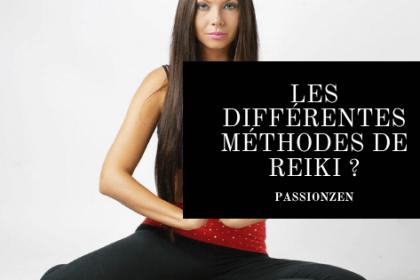 Les différentes méthodes de reiki