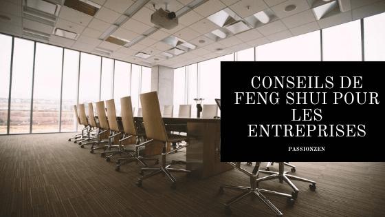 Conseils de Feng Shui pour les entreprises